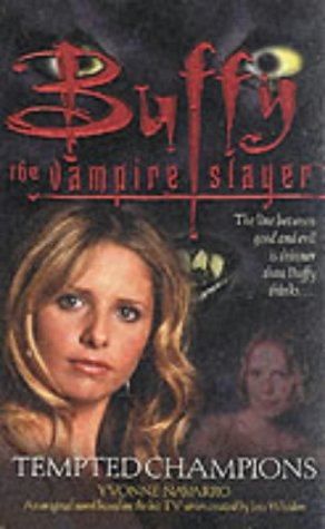 TEMPTED CHAMPIONS(BUFFY THE VAMPIRE SLAYER)