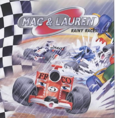 Rainy Races! (Mac & Lauren): Lisa Dennis
