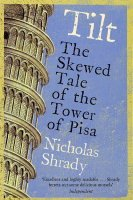 9780743450690: Tilt: The Skewed Tale of the Tower of Pisa