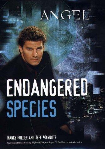 9780743450706: Holder, N: Endangered Species (Angel)
