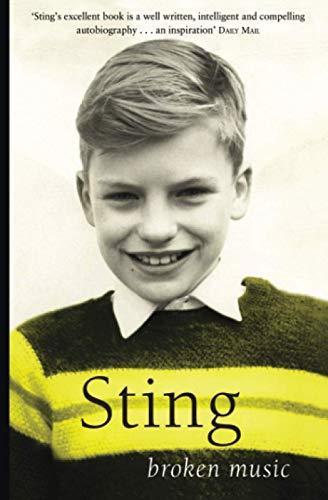Broken Music - A Memoir Signed by: Sting