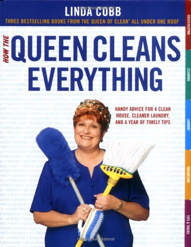 9780743451451: How the Queen Cleans Everything: Handy Advice for a Clean House, Cleaner Laundry, and a Year of Timely Tips