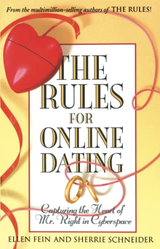 9780743451475: The Rules for Online Dating: Capturing the Heart of Mr. Right in Cyberspace