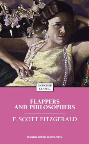 9780743451512: Flappers and Philosophers (Enriched Classics)