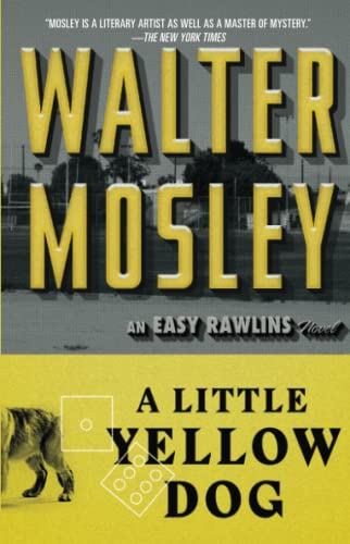9780743451802: A Little Yellow Dog: Featuring an Original Easy Rawlins Short Story