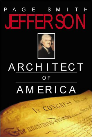 Jefferson: Architect of America (0743452364) by Page Smith