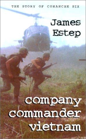 Company Commander Vietnam: Estep, James