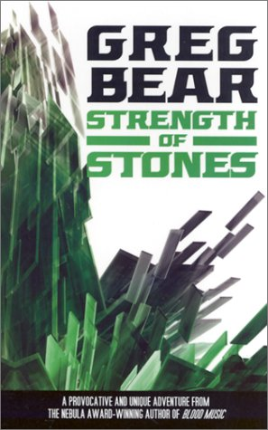 Strength of Stones (9780743452632) by Greg Bear