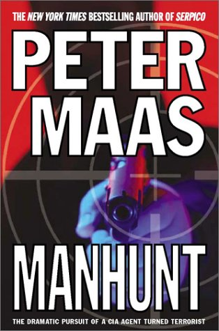 9780743452687: Manhunt: The Incredible Pursuit of a CIA Agent Turned Terrorist
