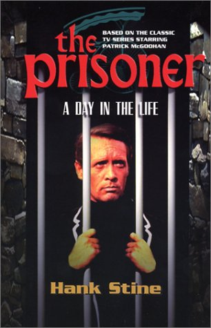 9780743452755: The Prisoner: A Day in the Life (Prisoner Collection)