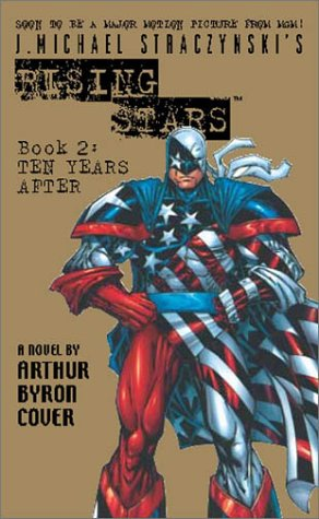 9780743452762: J. Michael Straczynski's Rising Stars, Book 2: Ten Years After