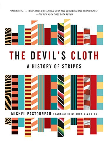 9780743453264: The Devil's Cloth: A History of Stripes