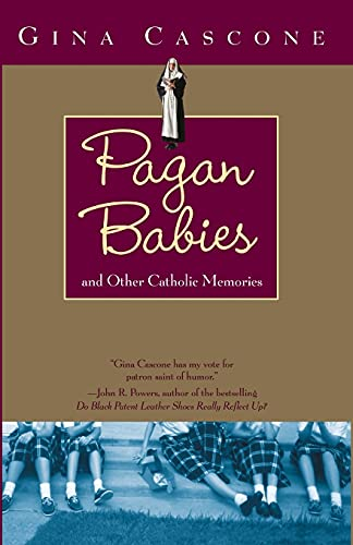 9780743453271: Pagan Babies: and Other Catholic Memories