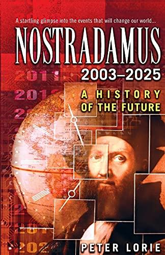 9780743453394: Nostradamus 2003-2025: A History of the Future