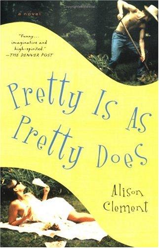 9780743453523: Pretty Is As Pretty Does: A Novel