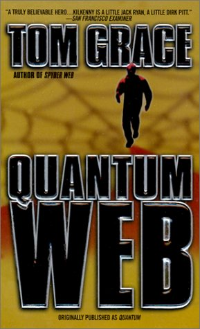 Quantum Web (A Nolan Kilkenny Adventure): Grace, Tom