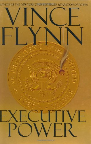 Executive Power (Mitch Rapp ): Flynn, Vince