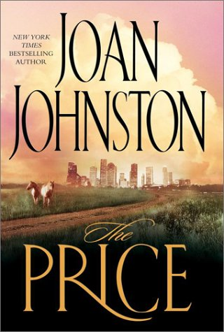 The Price: A Novel (0743454324) by Joan Johnston