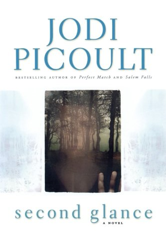 9780743454506: Second Glance (Picoult, Jodi)