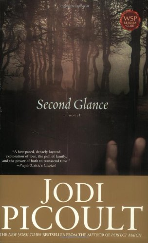 Second Glance: A Novel: Jodi Picoult