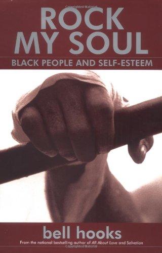 9780743456050: Rock My Soul : Black People and Self-Esteem