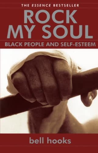 9780743456067: Rock My Soul: Black People and Self-Esteem