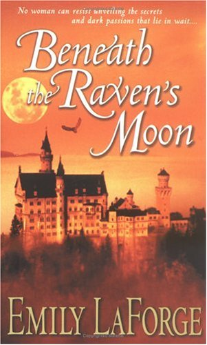 Beneath the Raven's Moon: Emily LaForge