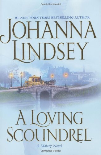 9780743456258: A Loving Scoundrel (Malory Novels (Atria Books))