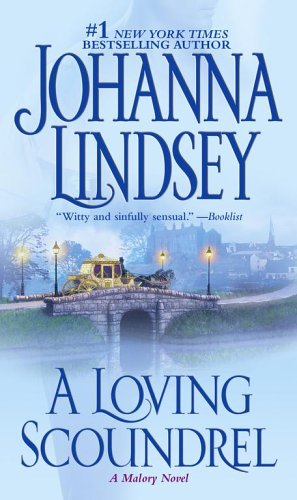 9780743456302: A Loving Scoundrel: A Malory Novel (Malory-Anderson Family)