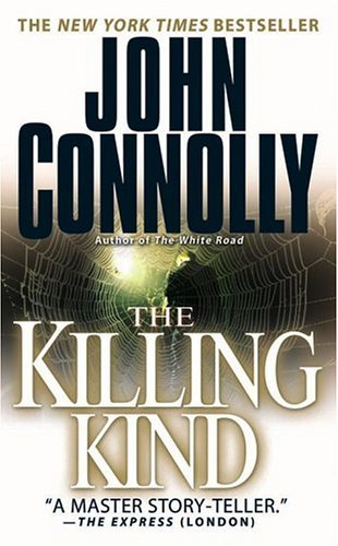 The Killing Kind: *Signed*: Connolly, John