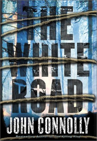 The White Road: Connolly, John
