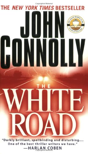 9780743456395: The White Road: A Charlie Parker Thriller