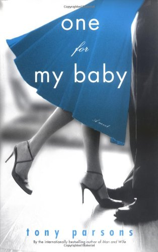 9780743456647: One for My Baby: A Novel