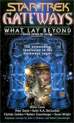 9780743456838: Gateways #7: What Lay Beyond (Star Trek Gateways)
