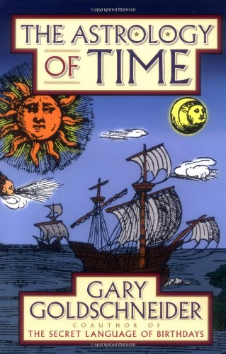 9780743456937: The Astrology of Time