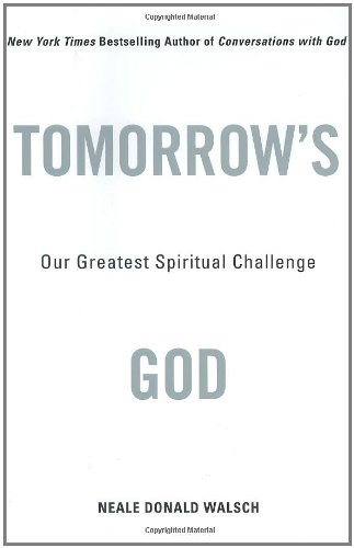 9780743456951: Tomorrow's God: Our Greatest Spiritual Challenge