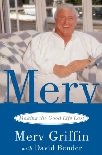 9780743456968: Merv: Making the Good Life Last