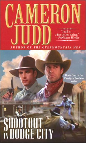 9780743457088: Shootout in Dodge City (Carrigan Brothers)