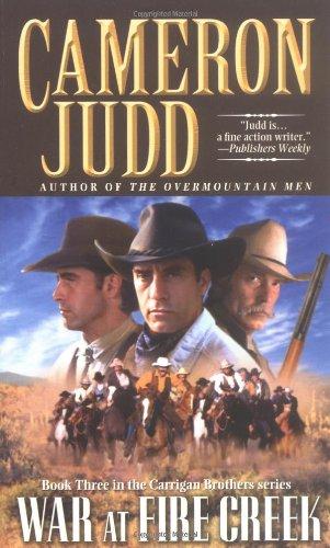 War at Fire Creek: Judd, Cameron