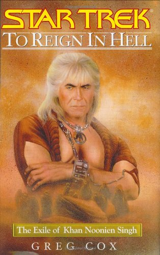 9780743457118: To Reign in Hell: The Exile of Khan Noonien Singh: 0