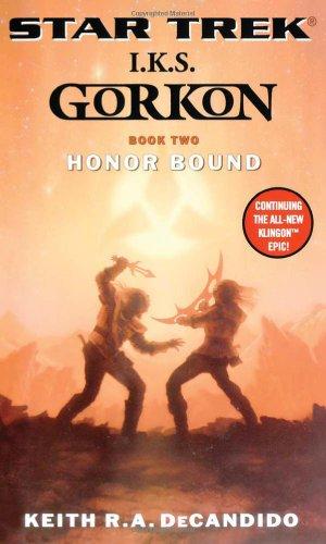 9780743457163: Star Trek: The Next Generation: I.K.S. Gorkon: Honor Bound (Star Trek: Klingon Empire) (Bk. 2)