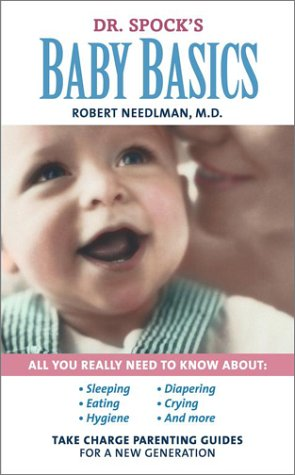 9780743457408: Dr. Spock's Baby Basics: Take Charge Parenting Guides