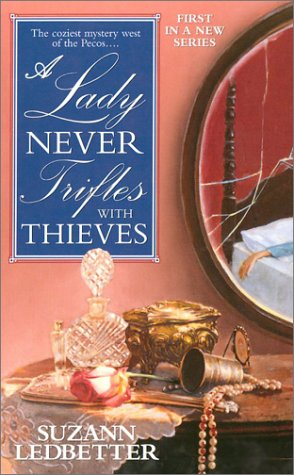 9780743457477: A Lady Never Trifles with Thieves