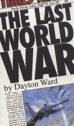 The Last World War (9780743457897) by Dayton Ward