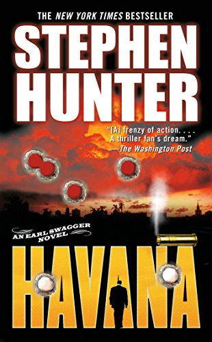 9780743457972: Havana: An Earl Swagger Novel (Earl Swagger Novels)