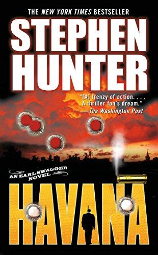 9780743457972: Havana: An Earl Swagger Novel