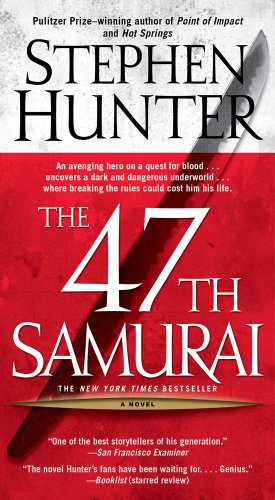 9780743458009: The 47th Samurai (Bob Lee Swagger Novels)