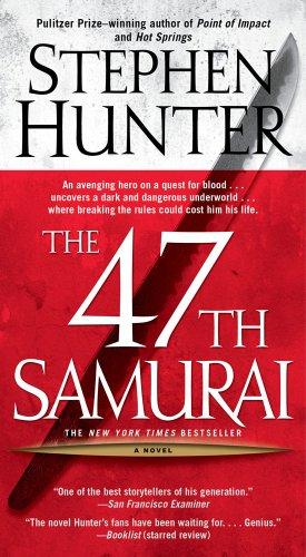 9780743458009: The 47th Samurai (Bob Lee Swagger Novels)