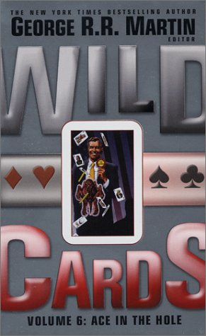 9780743458375: Wild Cards: Ace in the Hole v.6: Ace in the Hole Vol 6
