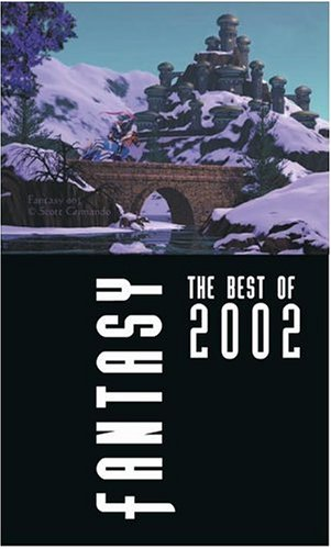 9780743458672: Fantasy: The Best of 2002 (Fantasy: The Best of ... (Quality))